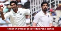 After Shami, Ishant Sharma Slams Jasprit Bumrah's Critics & He Sounds Absolutely Correct