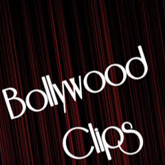 Bollywood Clips